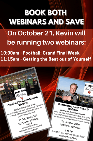 Coached by Kevin Sheedy: Combo Webinars