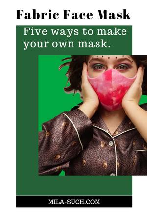 Make Your Own Fabric Face Mask