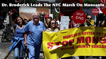 Dr. Geoffrey Broderick Leads The NYC March On Monsanto