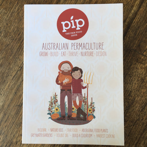 Pip - Australian Permaculture Magazine - Issue 5