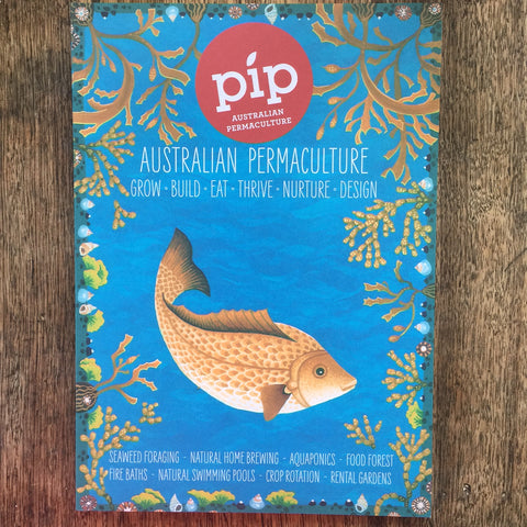 Pip Australian Permaculture Magazine - Issue 9