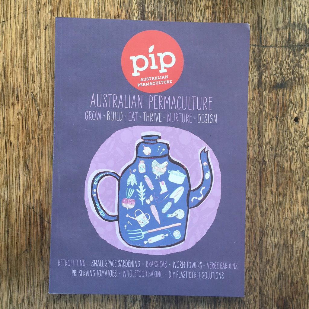 Pip Australian Permaculture Magazine - Issue 10