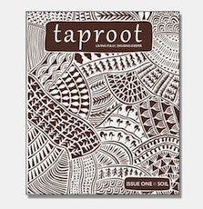 Taproot: Issue 01: Soil