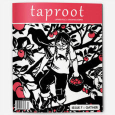 Taproot: Issue 07: Gather