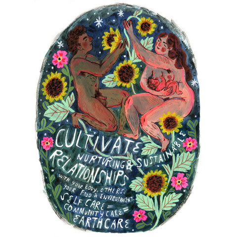 Phoebe Wahl - Cultivate Nurturing and Sustainable Relationships - Art Print