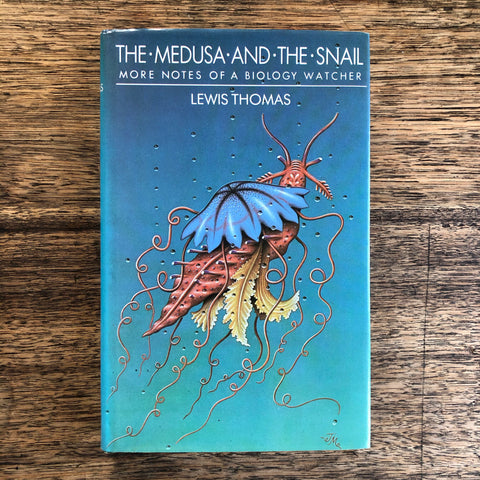 The Medusa and the Snail - more notes of a biology watcher *pre-loved*