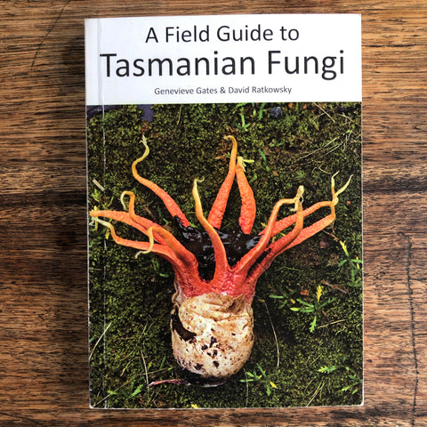 A Field Guide to Tasmanian Fungi *pre-loved*
