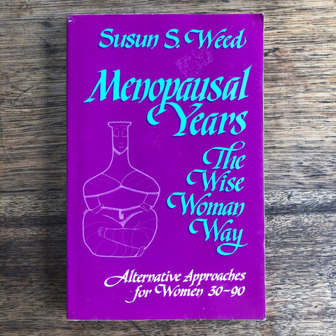 Menopausal Years - The Wise Woman Way *pre-loved*