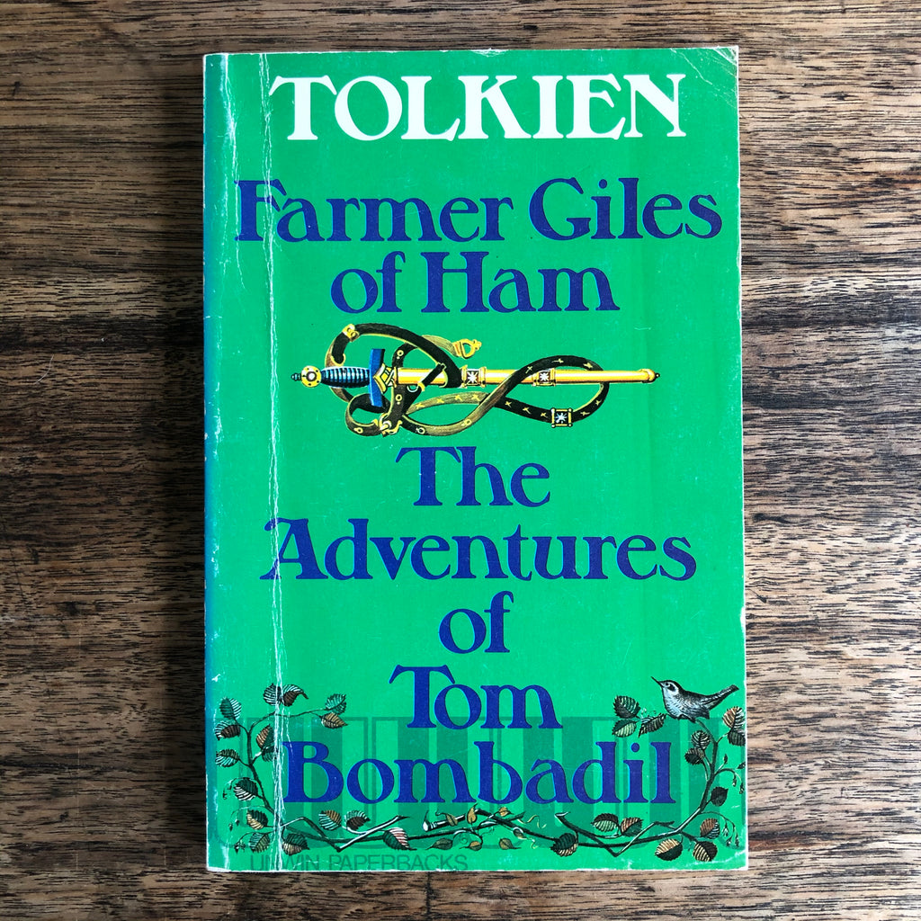 Farmer Giles of Ham and The Adventures of Tom Bombadil