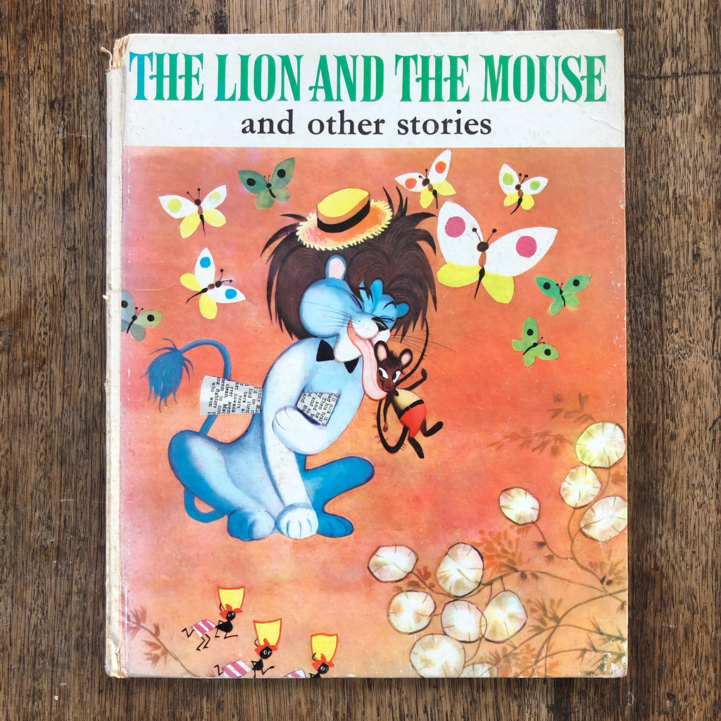 The Lion and the Mouse and other stories