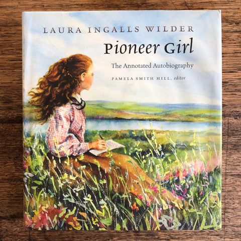 Laura Ingalls Wilder - Pioneer Girl - The Annotated Biography *pre-loved*