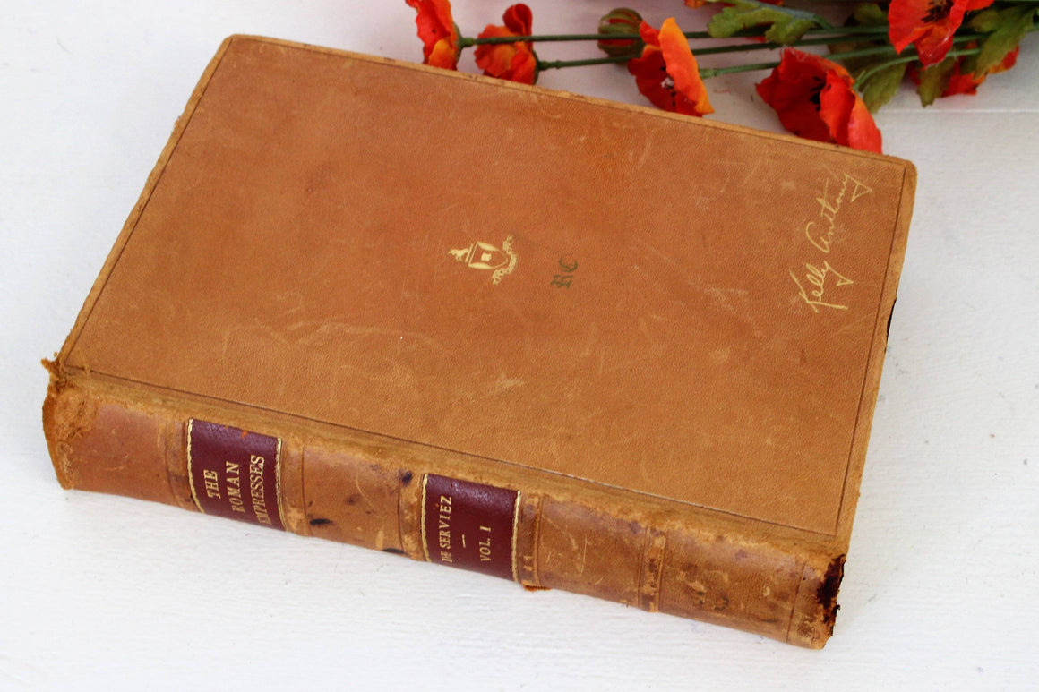 "Limited Edition Vintage Book  ""The Roman Empresses"" by Jacques Boergas De Serviez, Leatherbound"