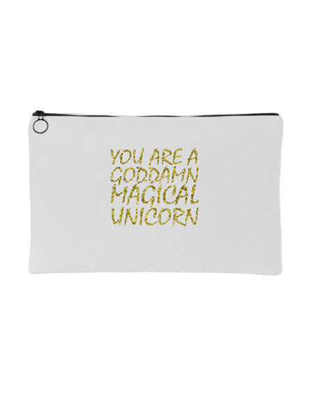 YOU ARE A GODDAMN MAGICAL UNICORN MAKEUP BAG (Free Gift w/ $200 Purchase)