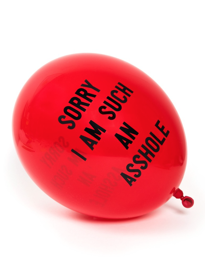"""Sorry I'm Such an Asshole"" Balloon (12 total)"