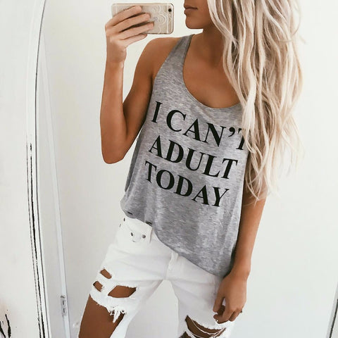 Womens I CAN'T ADULT TODAY Vest Letter Printed Sexy Femme Tank Top