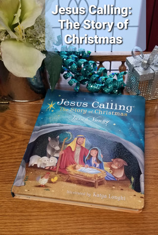 Jesus Calling~The Story of Christmas by Sarah Young