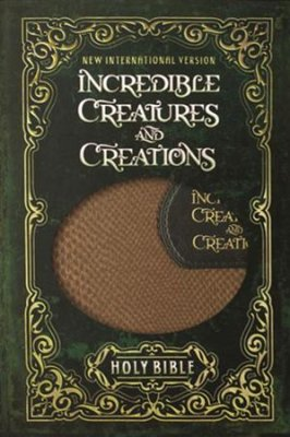 NIV Incredible Creatures and Creations Holy Bible Imitation Leather