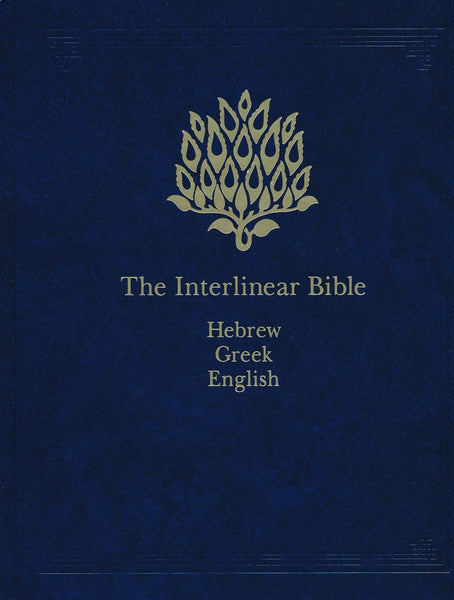 The Interlinear Bible ~ Hebrew-Greek-English  Study Bible