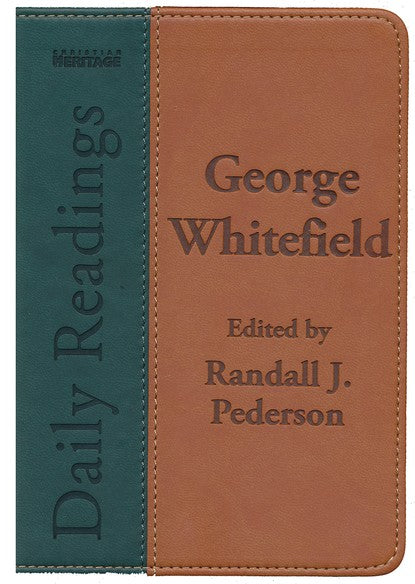 George Whitefield Daily Readings (green book-on middle of image)