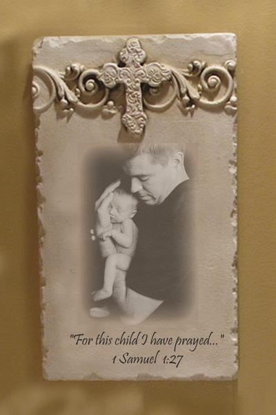 Custom Photo Plaque - Vertical Cross Header-For This Child I Have Prayed