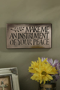 Make Me An Instrument Of Your Peace Bronze Plaque