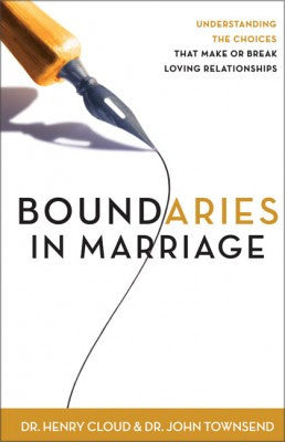 Boundaries In Marriage By Henry Cloud Amp John Townsend