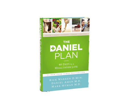 The Daniel Plan by Rick Warren, Daniel Amen, Mark Hyman