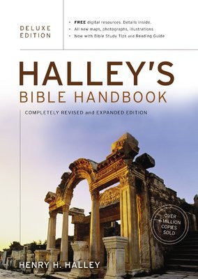 Halley's Bible Handbook, Deluxe Edition  Completely Revised And Expanded Edition
