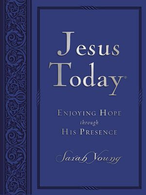 Jesus Today Large Deluxe Enjoying HOPE through HIS presence by Sarah Young