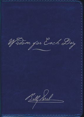 Wisdom for Each Day Signature Edition by Billy Graham