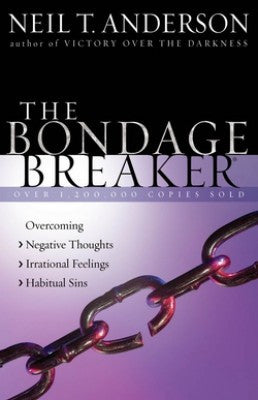 The Bondage Breaker by Neil T. Anderson
