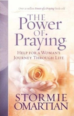 The Power of Praying by Stormie Omartian