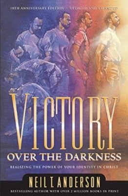 Victory Over the Darkness by Neil Anderson