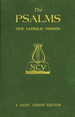 The Psalms  New Catholic Version, A St. Joseph Edition