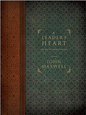 A Leaders Heart - 365 Devotional by John Maxwell