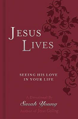 Jesus Lives Devotional by Sarah Young