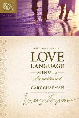 The One Year Love Language Minute Devotional by Gary Chapman