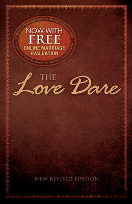 The Love Dare by Stephen and Alex Kendrick