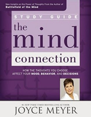 The Mind Connection Study Guide by Joyce Meyer