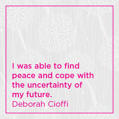 I was able to find peace and cope with the uncertainty of my future.