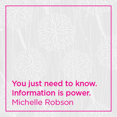You just need to know. Information is power.