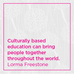 Culturally based education can bring people together throughout the world.