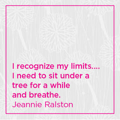 I recognize my limits... I need to sit under a tree for a while and breathe.