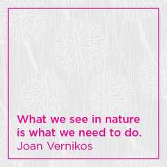 What we see in nature is what we need to do.