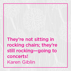 They're not sitting in rocking chairs...
