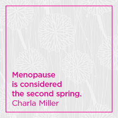 Menopause is considered the second spring.