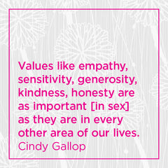 Values like empathy, sensitivity, kindness, honesty...