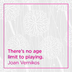 There's no age limit to playing.
