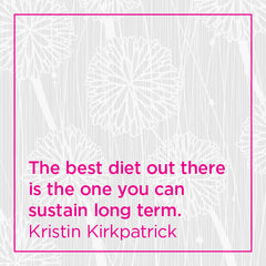 The best diet out there is the one you can sustain long term.