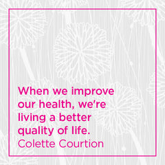 Callout: When we improve our health, we're living a better quality of life.